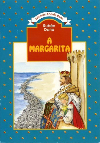 9789561301153: A Margarita (Spanish Edition)