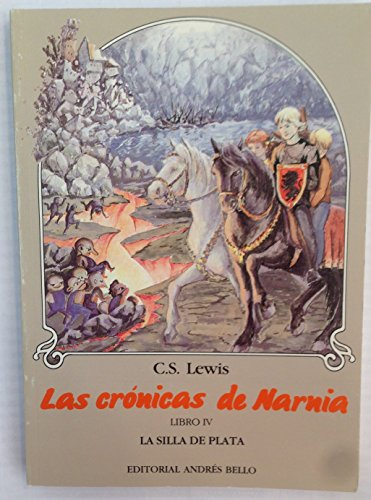 9789561307414: La Silla de Plata (Chronicles of Narnia (Spanish Andres Bello))