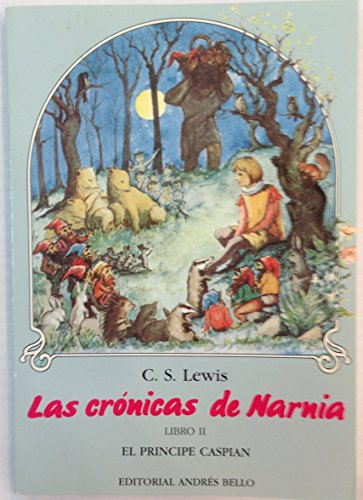 9789561308152: El Principe Caspian (Chronicles of Narnia (Spanish Andres Bello)) (Spanish Edition)