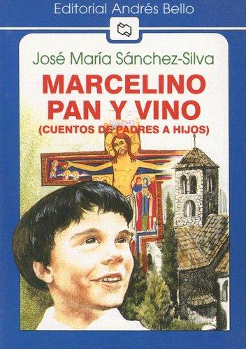 9789561309180: Marcelino Pan y Vino: (Cuento de Padres A Hijos) (Editorial Andres Bello (Series))