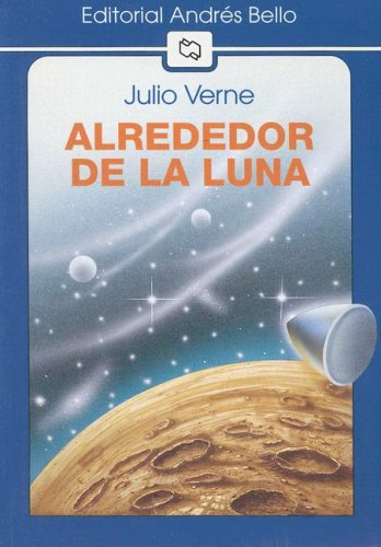 9789561310018: Alrededor de la Luna (Editorial Andres Bello)