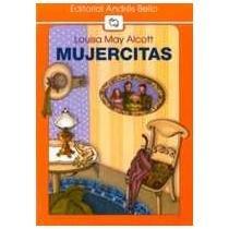 Mujercitas / Little Women (Spanish Edition): Louisa May Alcott