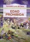 9789561311367: Edad Prohibida (Spanish Edition)