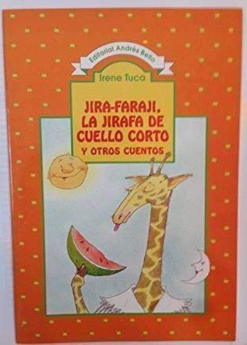 9789561311572: Jira-Faraji, La Jirafa de Cuello Corto (Spanish Edition)
