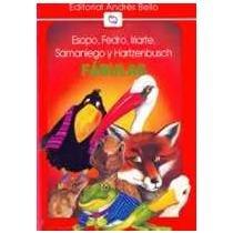 9789561311619: Fabulas - Esopo, Fedro, Iriarte, Samaniego (Spanish Edition)