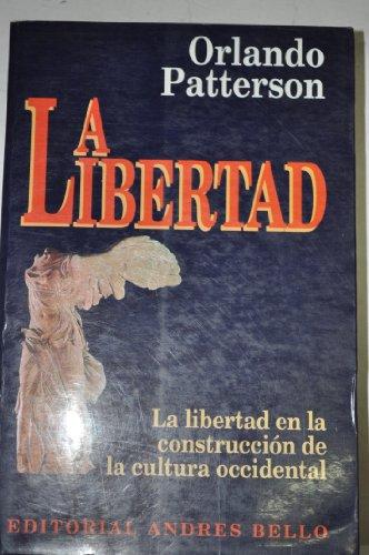La Libertad (Spanish Edition): Patterson, Orlando