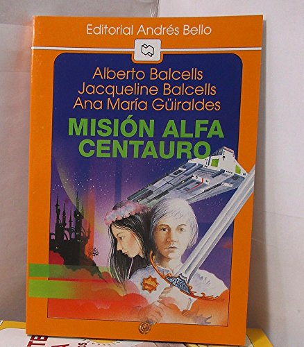 9789561311886: Mision Alfa Centauro