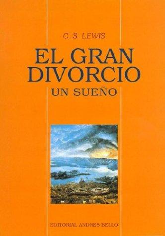 9789561311930: El Gran Divorcio