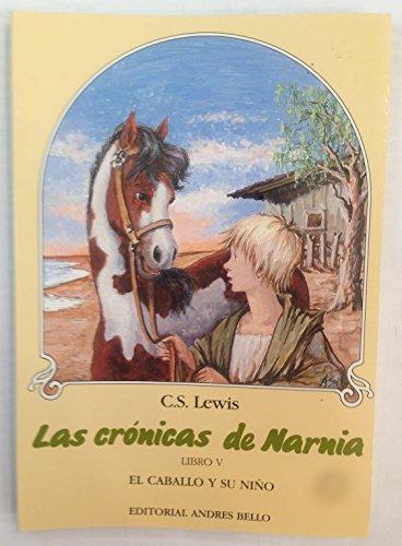 El Caballo y su Nino (Chronicles of: C. S. Lewis