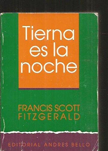 9789561312463: Tierna Es La Noche (Spanish Edition)