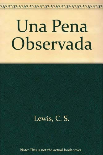 9789561312555: Una Pena Observada (Spanish Edition)