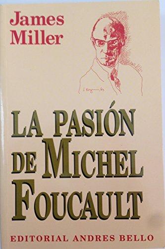 9789561312777: La Pasion de Michel Foucault (Spanish Edition)