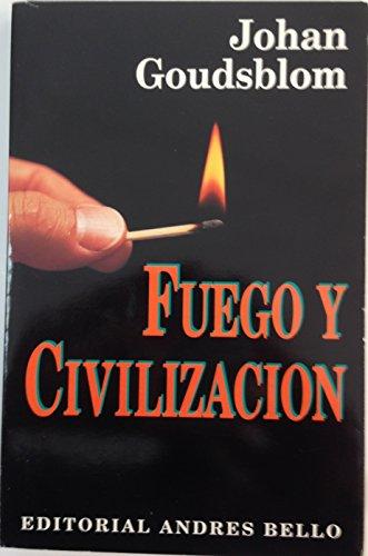 9789561313057: Fuego y Civilizacion (Spanish Edition)