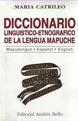 9789561313361: Diccionario Linguistico-Etnografico de La Lengua Mapuche (Spanish Edition)