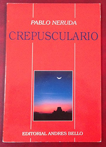 9789561313507: Crepusculario (Spanish Edition)