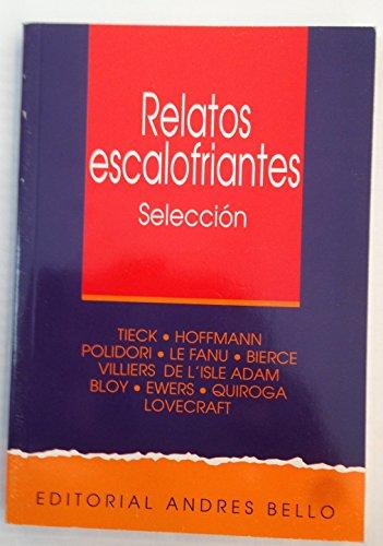 Relatos Escalofriantes: Roa Vial, Natalia, Roa Vidal, Natalia