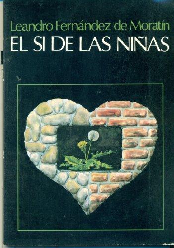 9789561313767: El Si de Las Ninas (Spanish Edition)
