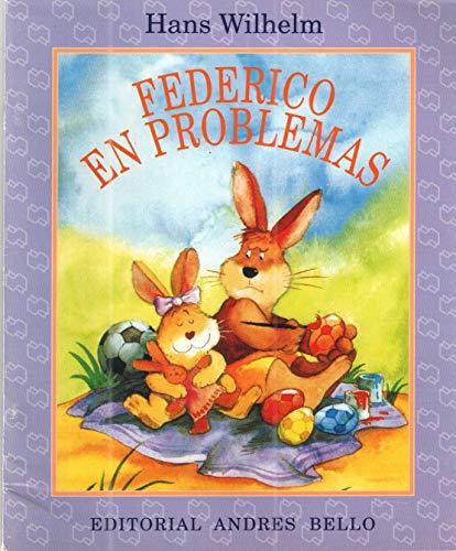 Federico En Problemas (Spanish Edition) (9561314029) by Wilhelm, Hans