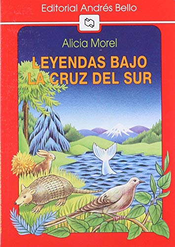 9789561314191: Leyendas Bajo La Cruz del Sur