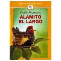 Alamito el Largo: Allamand, Maite