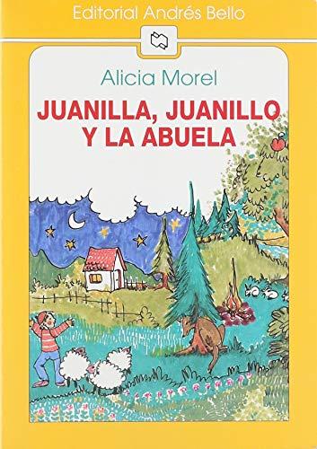 Juanilla, Juanillo y la Abuela: Morel, Alicia