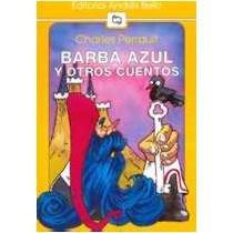 Barba Azul y Otros Cuentos (Spanish Edition): Perrault, Charles