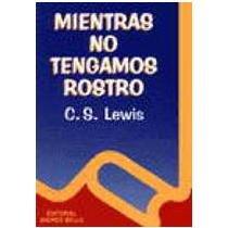 9789561314559: Mientras No Tengamos Rostro (Spanish Edition)