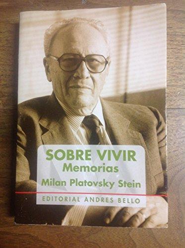 9789561315068: Sobre vivir: Memorias (Spanish Edition)