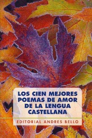 Los Cien Mejores Poemas de Amor Lengua: Kappatos, Rigas; Lastra,