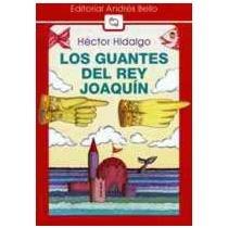 9789561315761: Guantes del Rey Joaquin (Spanish Edition)