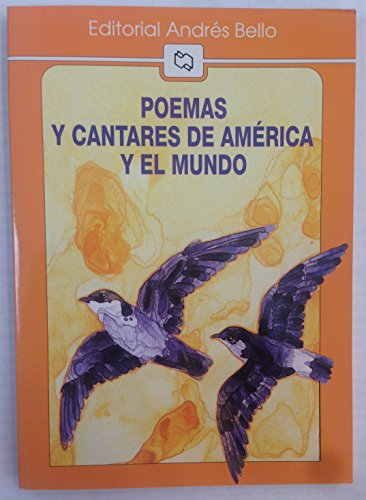 9789561316065: Poemas y Cantares de America y el Mundo / Poems and Verses from Latin American World