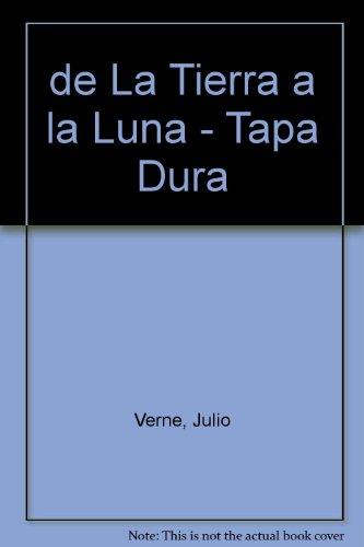 9789561316256: de La Tierra a la Luna - Tapa Dura