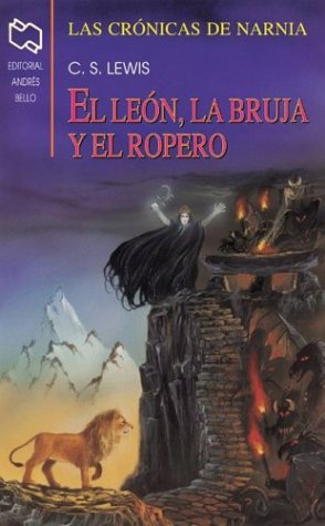9789561316690: El Leon, La Bruja, Y El Ropero / The Lion, The Witch, and the Wardrobe (Chronicles of Narnia)