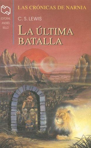 9789561316751: Las Cronicas De Narnia: Libro (Chronicles of Narnia (Spanish Andres Bello))