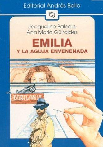 9789561317512: Emilia y La Aguja Envenenada (Spanish Edition)