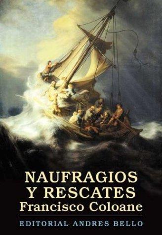 9789561317611: Naufragios y rescates (Biblioteca del Bicentenario)
