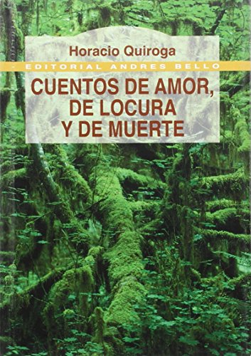 9789561317796: Cuentos De Amor, De Locura Y De Muerte