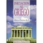 9789561317949: Iniciacion Al Griego (Spanish Edition)