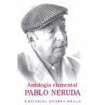 ANTOLOGIA ELEMENTAL DE PABLO NERUDA: Quezada, Jaime and Floridor Perez