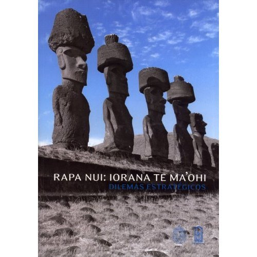 Rapa Nui: Iorana Te Ma'ohi, Dilemas Estratégicos: Arancibia, Violeta; Sol,