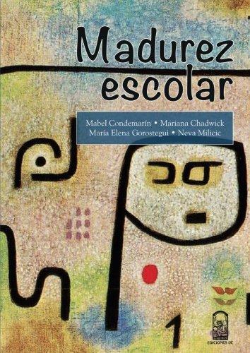 MADUREZ ESCOLAR: A, María Elena