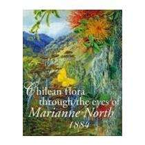 chilean flora through the eyes of marianne: antonia echenique maria