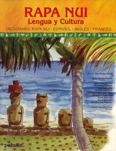 Diccionario Ilustrado Rapa Nui: Castellano, Inglés, Francés (Rapa Nui Lengua y ...