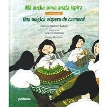 9789561604414: MAGICA VISPERA DE CARNAVAL, UNA: MA ANCHA SUMA ANATA ISPIRA