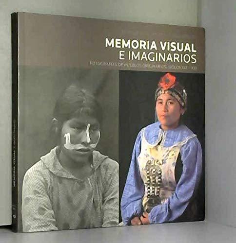 9789561605503: Memoria Visual e Imaginarios: Fotografías de Pueblos Originarios, Siglos XIX - XXI