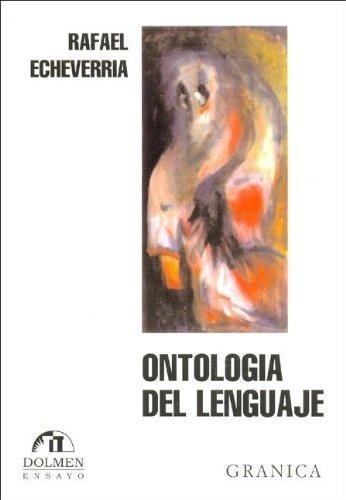 9789562012263: La Ontologia del Lenguaje (Spanish Edition)
