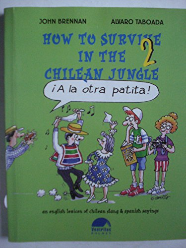 9789562014052: How to Survive in the Chilean Jungle