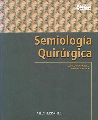 9789562201858: Semiologia Quirurgica (Spanish Edition)