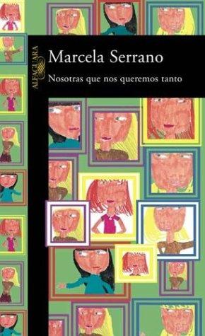 9789562390255: Nosotras Que Nos Queremos Tanto (Spanish Edition)
