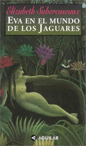 9789562390385: Eva En El Mundo De Los Jaguares
